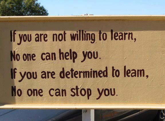 if-you-are-not-willing-to-learn-no-one-can-help-you-....